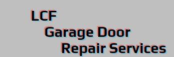 LCF Garage Door Repair Services Phone Number